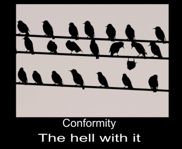 conformity____the_hell_with_it_by_k_liss-d5awr50