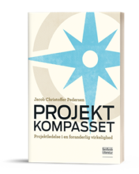 Projektkompasset - Projektledelse i en foranderlig virkelighed